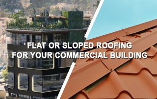 Flat Or Sloped Roofing For Commercial Building